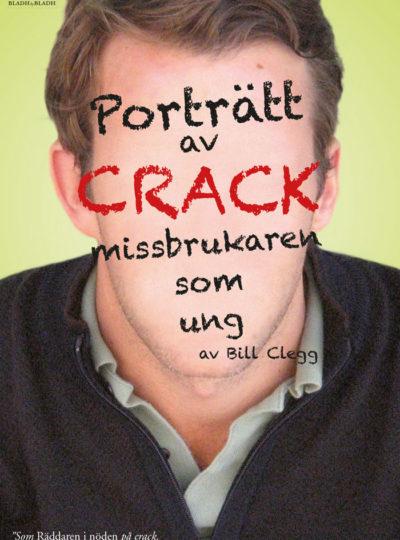 Porträtt av crackmissbrukaren som ung