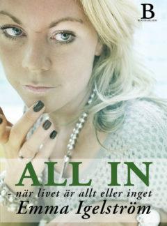 All in – när livet är allt eller inget