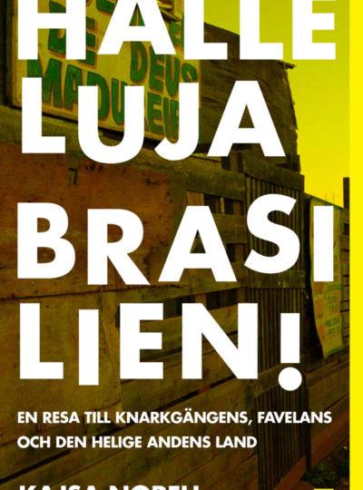 Halleluja, Brasilien!