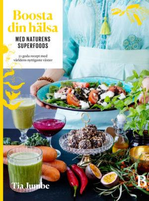 Boosta din hälsa med naturens superfoods