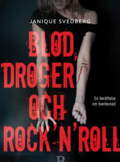 Blod, droger & rock'n'roll