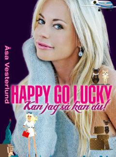 Happy go lucky – kan jag så kan du!