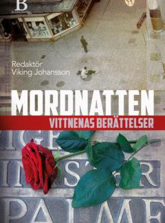 Mordnatten – vittnenas berättelser