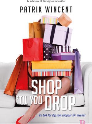 Shop ´til you drop