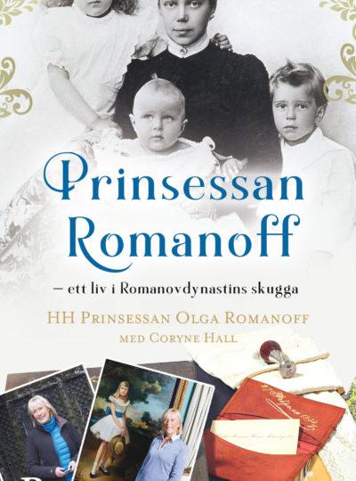 Prinsessan Romanoff – ett liv i Romanovdynastins skugga