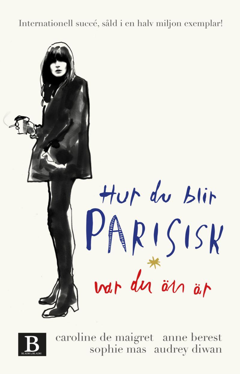 Hur du blir parisisk var du än är